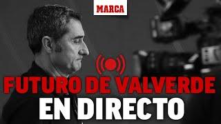 El futuro de Ernesto Valverde como entrenador en el FC Barcelona, EN DIRECTO I MARCA