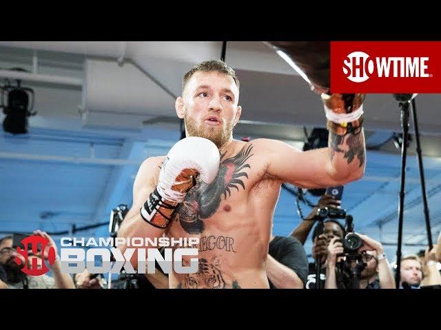 Mayweather vs. McGregor | SHOWTIME CHAMPIONSHIP BOXING