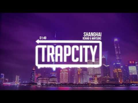 R3HAB & Waysons - Shanghai (Lyrics) [1 HOUR]