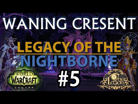 The Waning Cresent - Immersive Suramar Playthrough