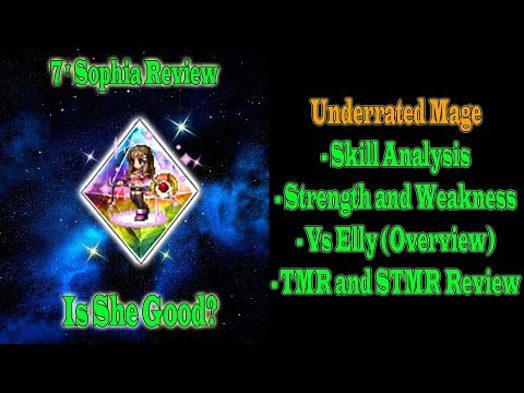 FFBE Global 7 Stars Sophia Review: Underrated mage... (#638)