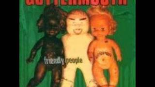 Guttermouth-can't We All Just Get Along (at The Dinner Table)