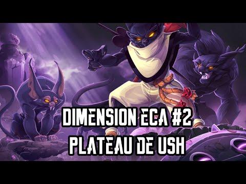 [Dofus] Humility - Dimension Ecaflip #2 - Plateau de Ush ! :D