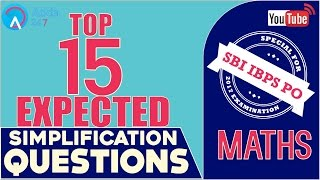 SBI PO 2017 | Top 15 Simplification Questions | Maths |Online Coaching for SBI IBPS Bank PO