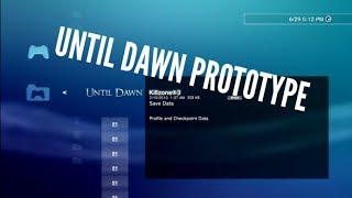 Until Dawn PS3 Prototype files