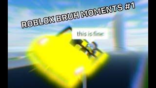 ROBLOX BRUH MOMENTS #1 (CAR CRASH SIMULATOR)