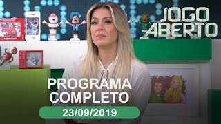 Jogo Aberto - 23/09/2019 - Programa completo