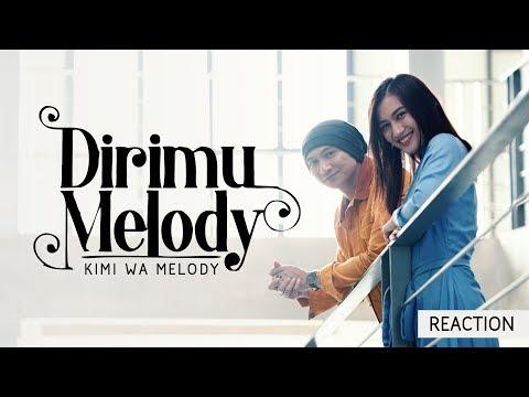 DIRIMU MELODY - KIMI WA MELODY | Reaction