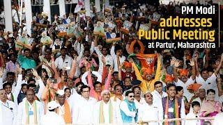 PM Modi addresses Public Meeting at Partur, Maharashtra