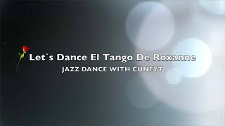 www.cueneyt.com Jazz El Tango Intermediate Class with Cüneyt