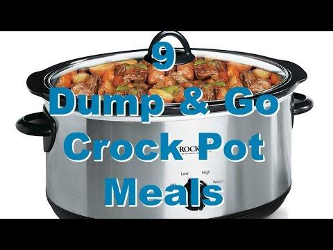 9 DUMP & GO CROCK POT MEALS | QUICK & EASY CROCK POT RECIPES