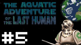 Aquatic Adventure of the Last Human - The Parasite / The Heart - Part 5