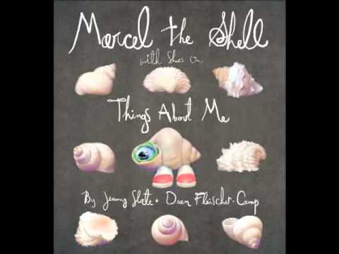 Marcel the Shell With Shoes On, Things About Me, Jenny Slate & Dean FleischerCamp  9781595144553