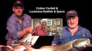 Angler West Classic Fishing History with Cotton Cordell Louisiana Oil Rig Redfish Trout