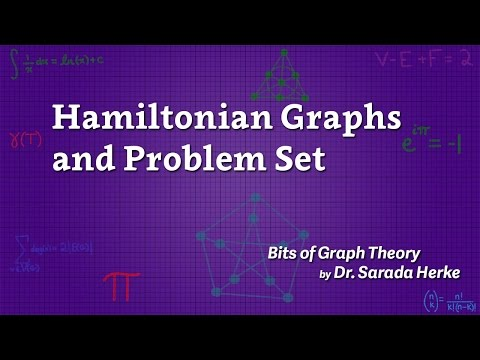 Graph Theory: 27. Hamiltonian Graphs and Problem Set