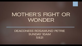MOTHER'S FIGHT OR WONDER