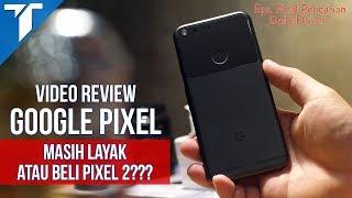 Google Pixel Review Indonesia: Android Oreo. Google Pixel 2 Atau Ini Aja?