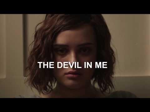 13 Reasons Why: A FILM. {Angel on fire, Devil in me & Hopeless} // HALSEY // LYRICS