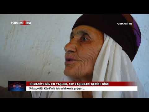 Osmaniye'nin en yaşlısı, 102 yaşındaki Şerife Nine