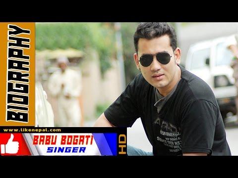 Babu Bogati - Nepali Singer, Biography, Profile, songs, Video, Music