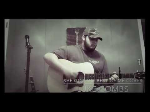 She Got The Best Of Me Cover - Luke Combs...
