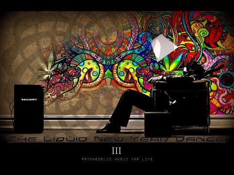 Goa Progressive PsyTrance - The Liquid New Year Dance Vol.3