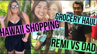 REMI VS DAD, SHOPPING IN HAWAII + GROCERY HAUL!!