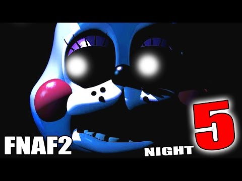 NIGHT 5 IS EVIL!!! - FNAF 2 - Part 7 (Five Nights At Freddy's 2)