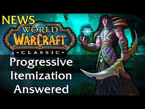 Classic WoW News   Progressive Itemization Questions Answered!