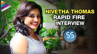 Nivetha thomas reveals her relationship with nani | rapid fire | interview | gentleman telugu movie