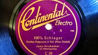 Jazz Orchester - Leo Monosson - 100% Schlager - Potpourri 1930