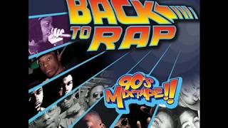 Back to Rap 90s Mixtape