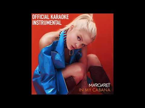 Margaret - IN MY CABANA (Official Karaoke Instrumental)