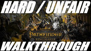 Pathfinder: Kingmaker  2019  - Unfair/hard Difficulty - Walkthrough - Part 38