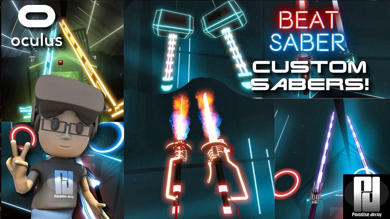 BEAT SABER - CUSTOM SABERS + GUIDE! // Oculus + Touch // GTX 1060 (6GB)