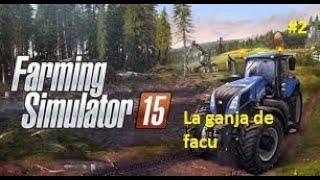 #RevoluciónFarm #2 la granja de facu -Farming Simulator 15-ImFacuYT