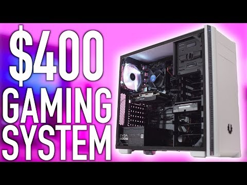 The Budget King $400 Gaming System Build (Oct 2017)