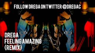 Drega - Feeling Amazing (DJ Shadow Dubai & DJ Rahul Vaidya Remix)