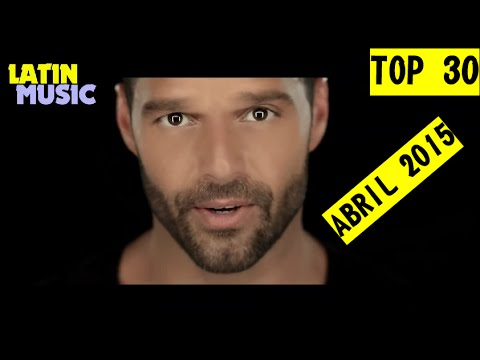 Top 30 Latino [Latin Music] ABRIL 2015