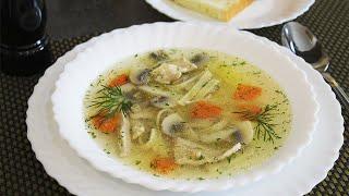 Готовим Куриный Суп С Лапшой и Грибами Очень Вкусный и Ароматный Без Зажарки Простой Рецепт