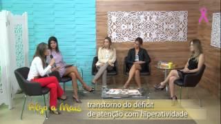 Programa Algo a Mais | Transtorno do Déficit de Atenção com Hiperatividade | Parte I