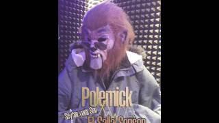 Polemick - El Salla Sensen ( Vol.2 ) // 2016