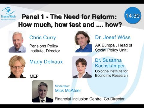 Panel #1 on pensions - The need for reform: how much, how fast?