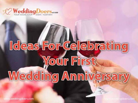 Ideas For Celebrating Your First Wedding Anniversary