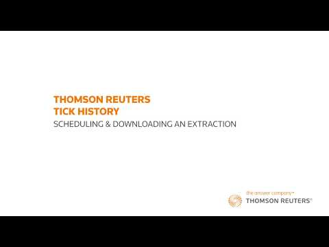 Thomson Reuters Tick History – Part 6: Custom Scheduling & Downloading An Extraction