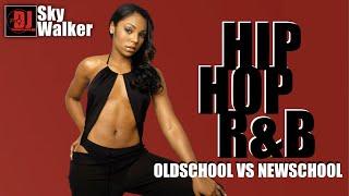Oldschool vs Newschool Hip Hop R&B Rap Music Club Megamix | DJ SkyWalker