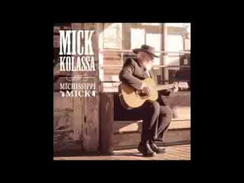 Mick Kolassa   Baby's Got Another Lover