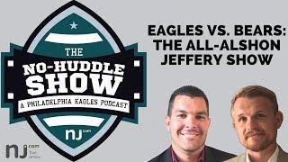 Eagles vs. Bears: The all-Alshon Jeffery show