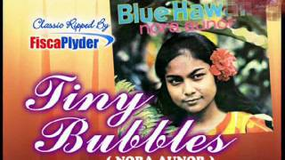 Tiny Bubbles ( Nora Aunor )