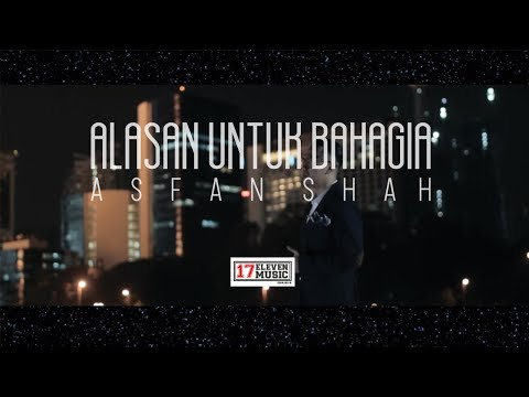 Asfan  - Alasan Untuk Bahagia | Official Music Video